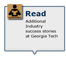 Read additional Industry success stories at Georgia Tech