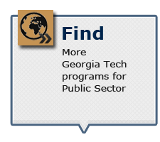 Find more Georgia Tech programs for Public Sector