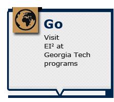 Visit EI2 at Georgia Tech programs